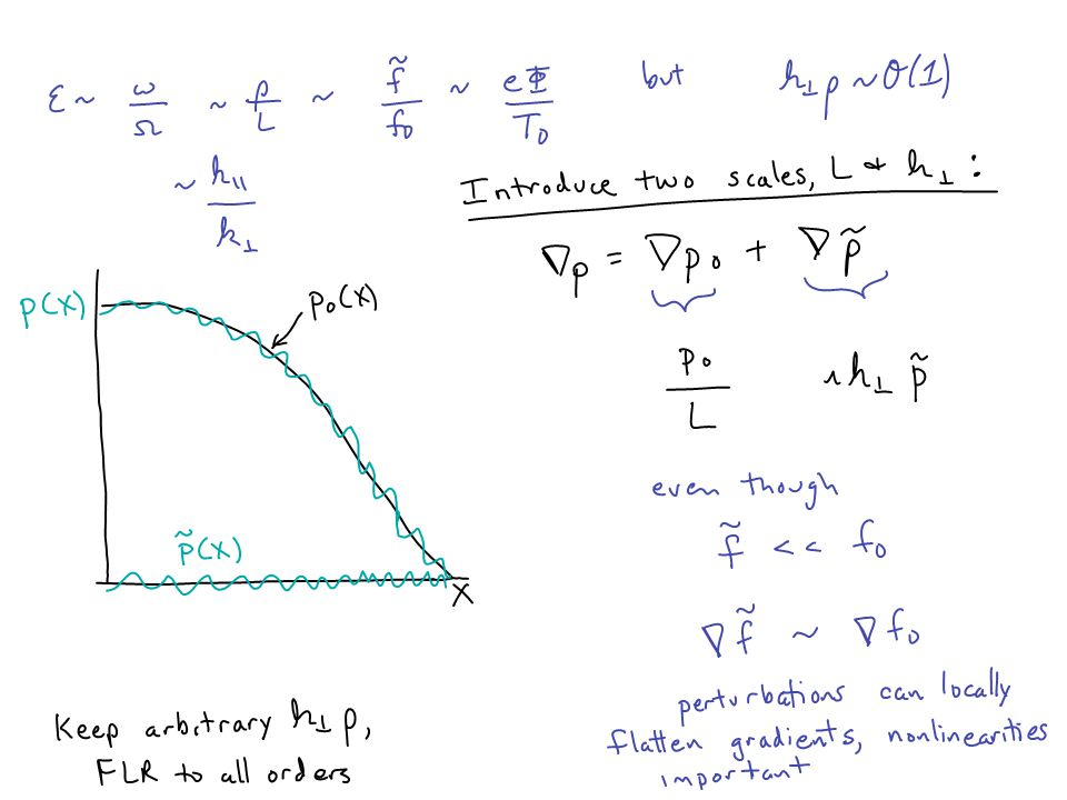 (written in slightly different way in Lagrangian forms of gyrokinetics to get exact energy and phase-space conservation for global codes.)
