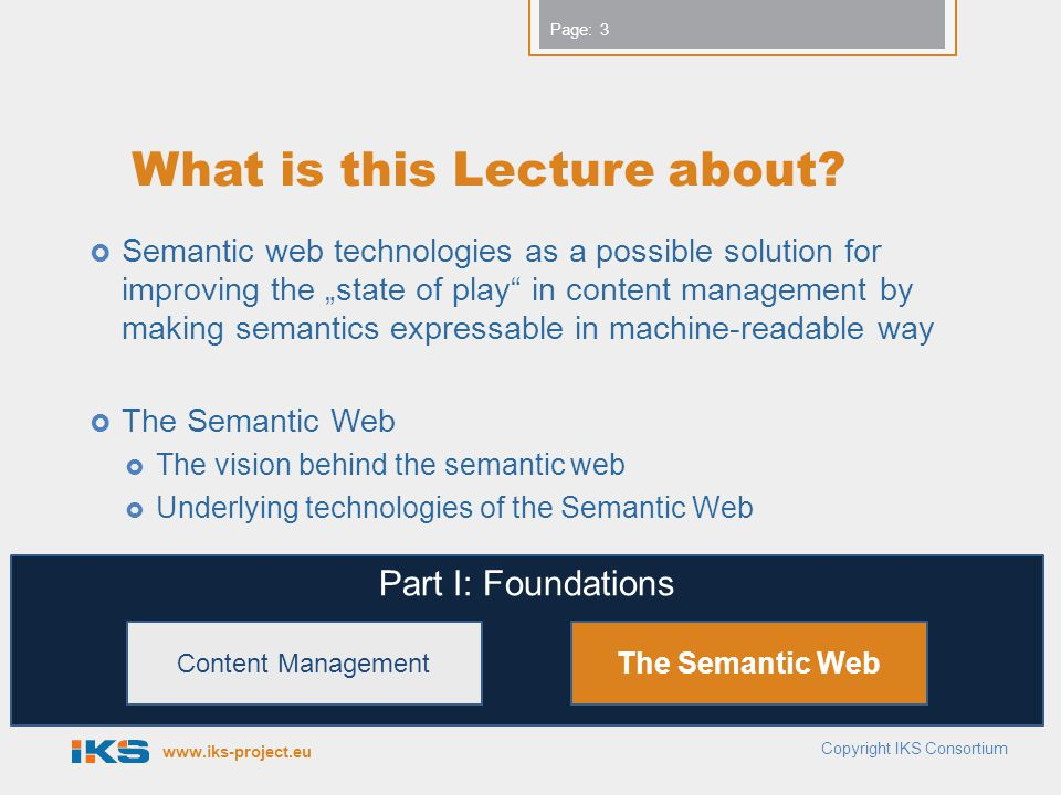 www.iks-project.eu Page: What is this Lecture about.