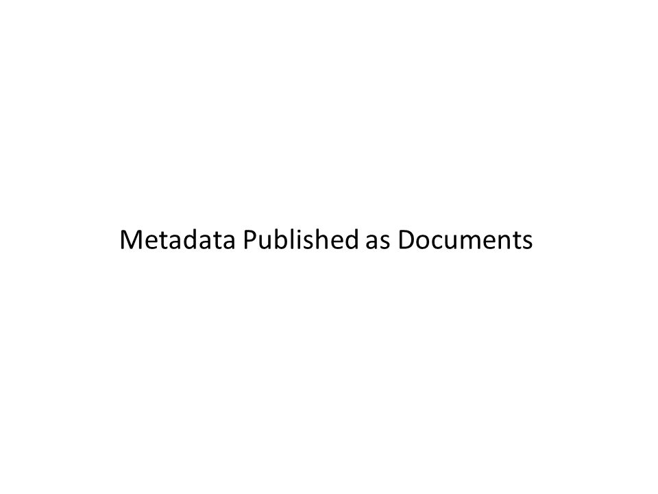 Metadata Published as Documents