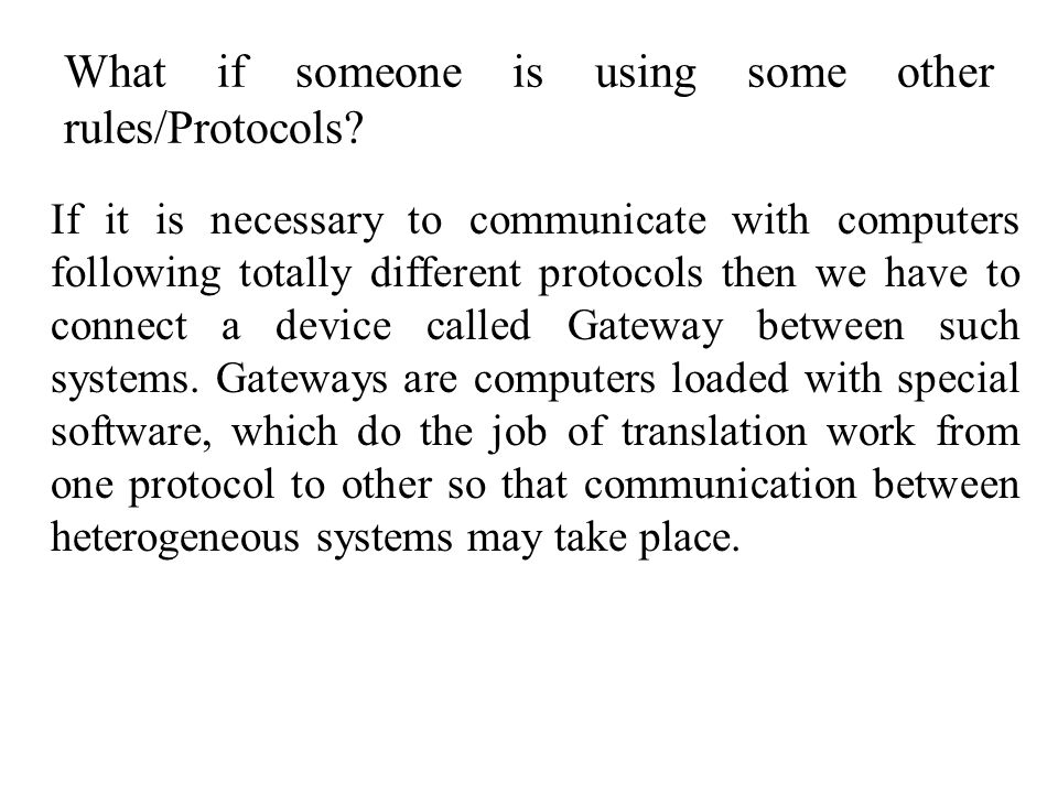 What if someone is using some other rules/Protocols.