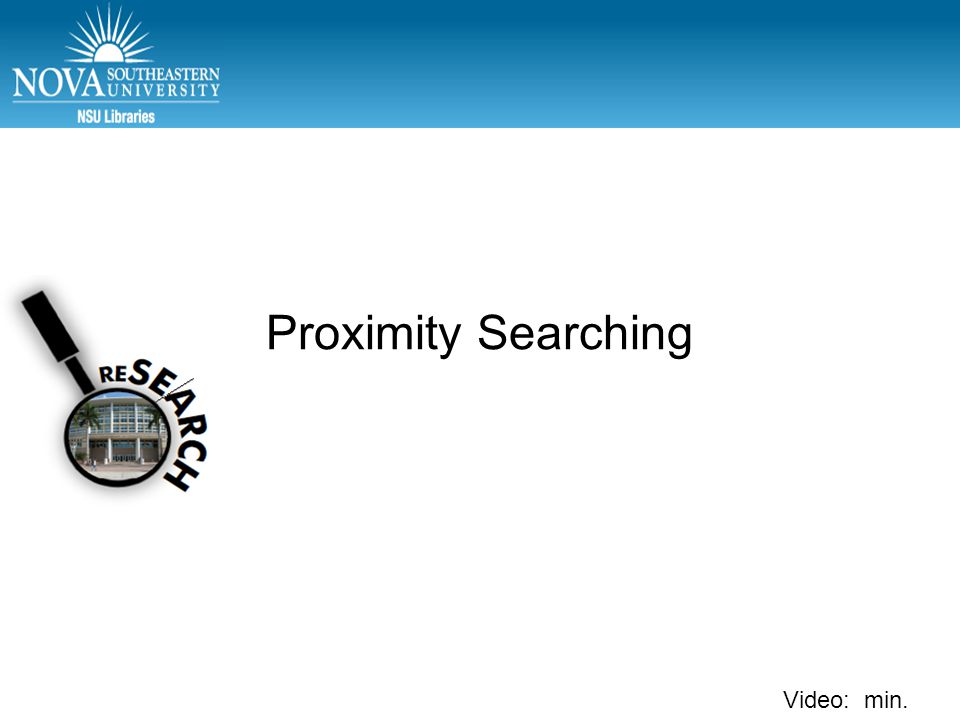Video: min. Proximity Searching