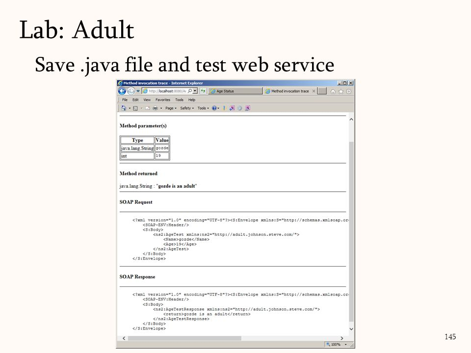 145 Save.java file and test web service Lab: Adult