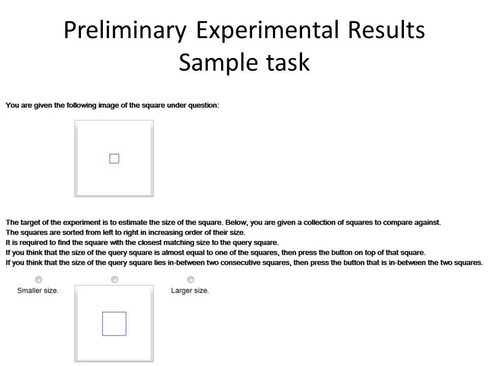 Preliminary Experimental Results Sample task
