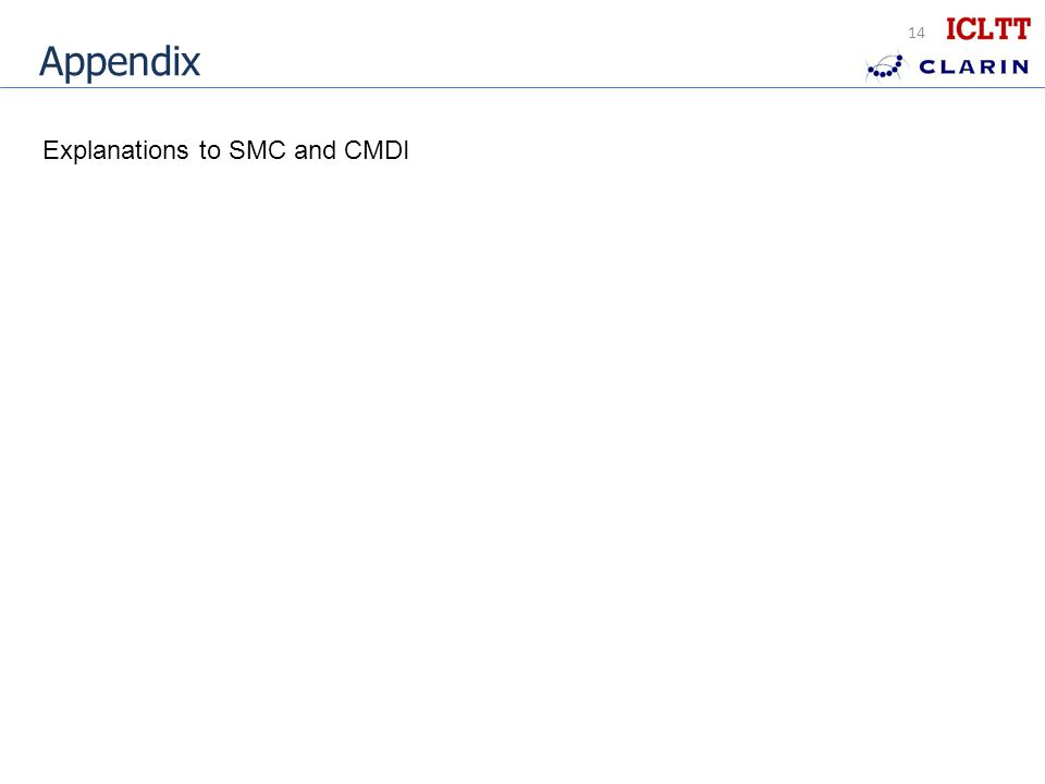 Appendix Explanations to SMC and CMDI 14