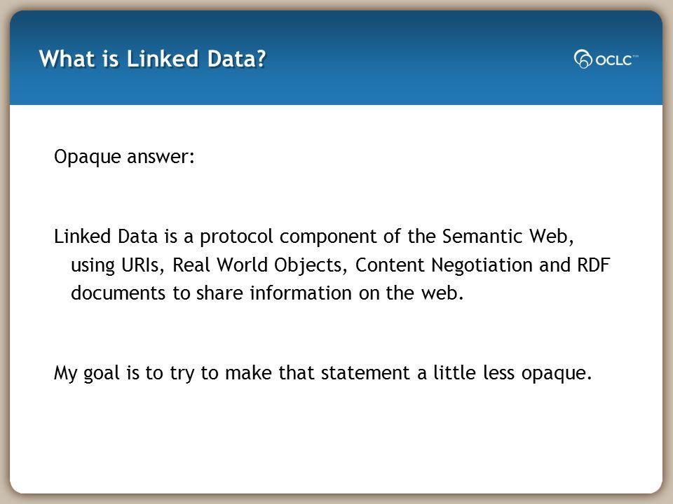 Why Linked Data.