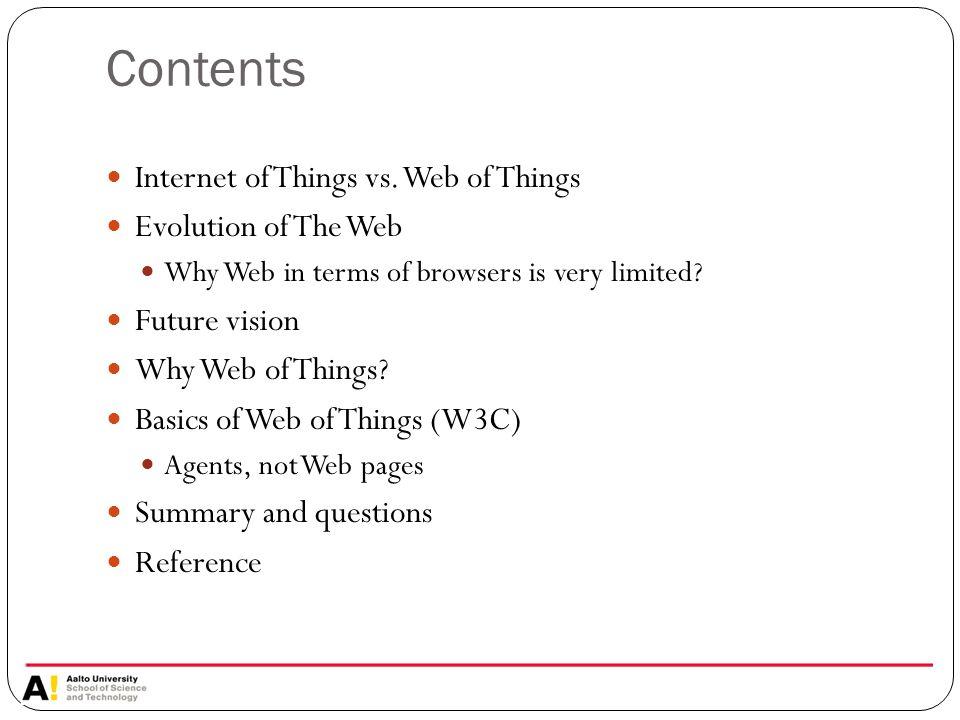 Internet of Things vs.Web of Things What is Web of Things.