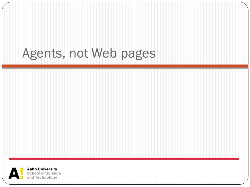 Agents, not Web pages