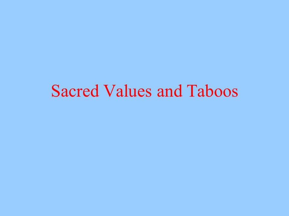 Sacred Values and Taboos