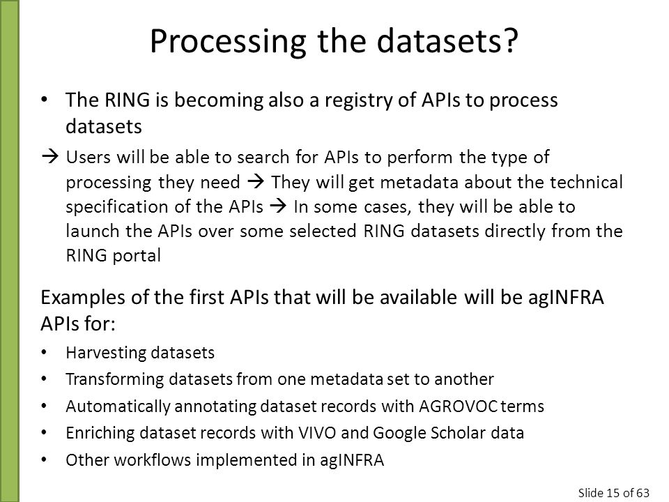 Slide 15 of 63 Processing the datasets.