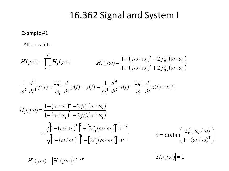 16.362 Signal and System I Example #1 All pass filter