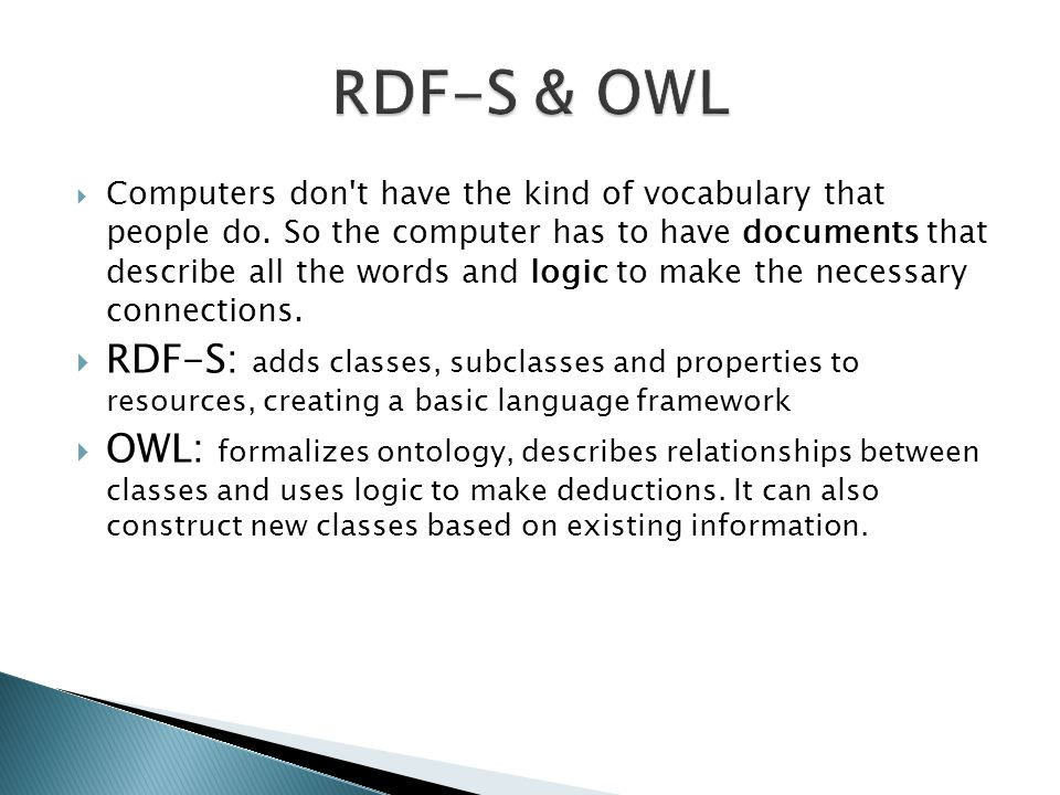  Computers don t have the kind of vocabulary that people do.