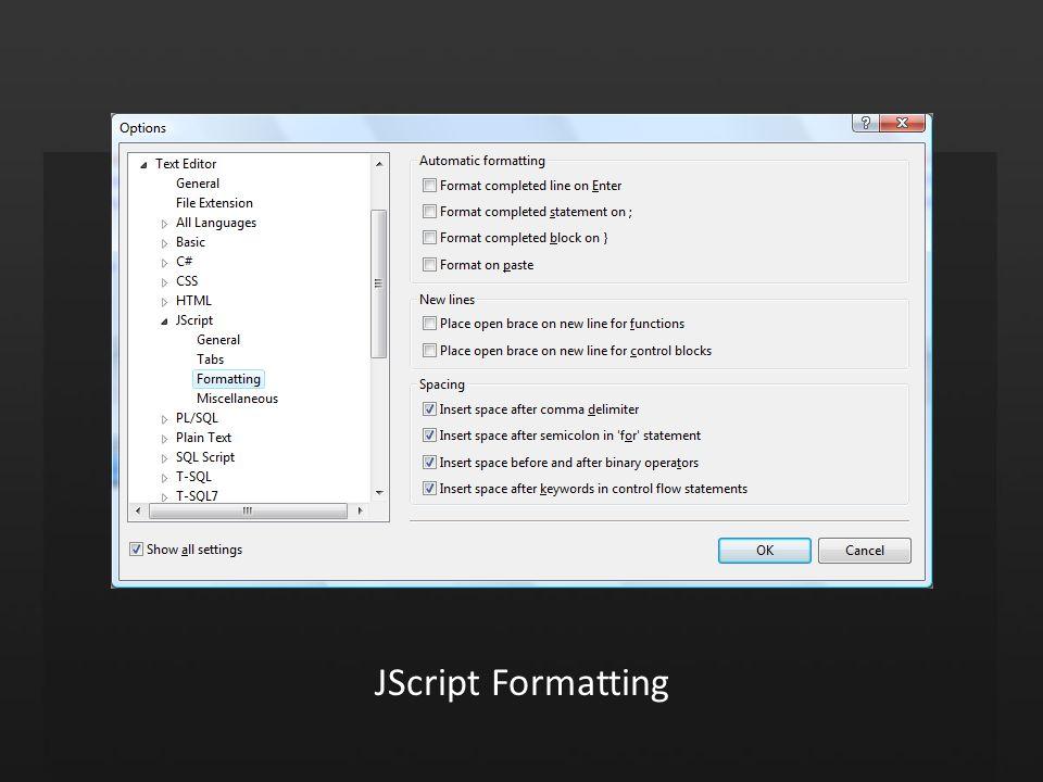 JScript Formatting