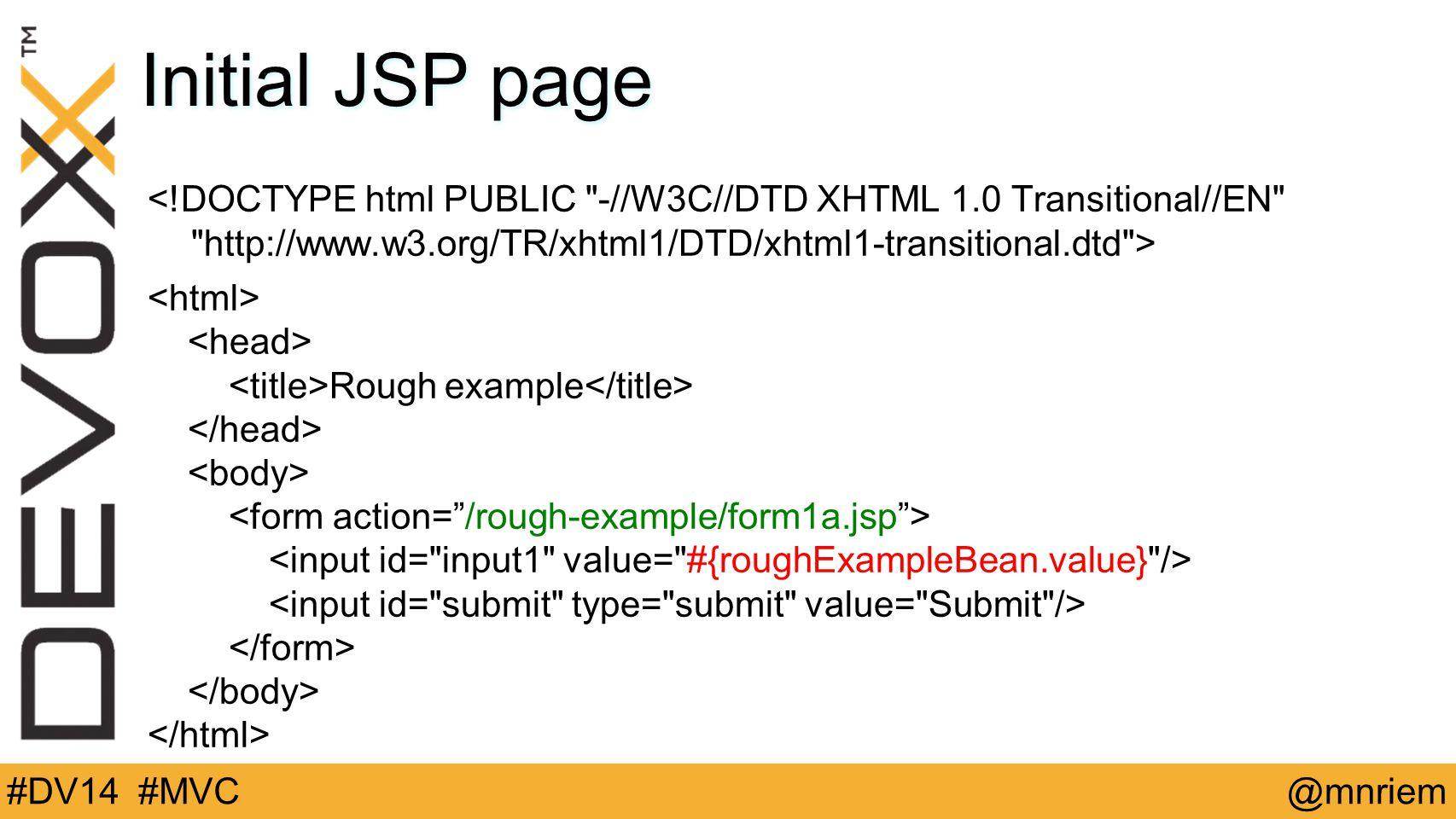 @mnriem#DV14 #MVC Initial JSP page Rough example