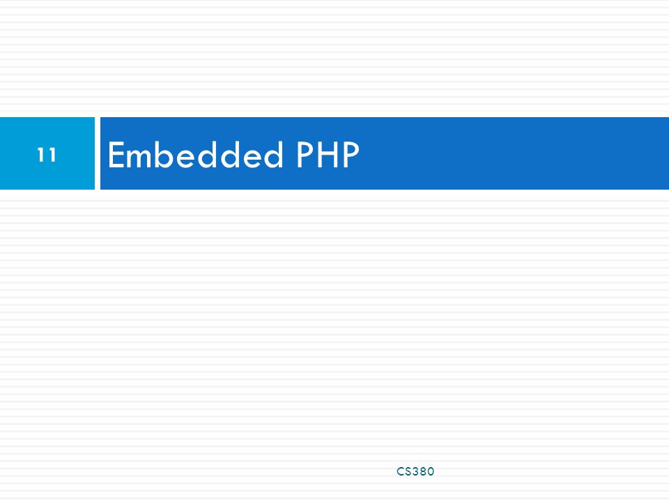 Embedded PHP 11 CS380