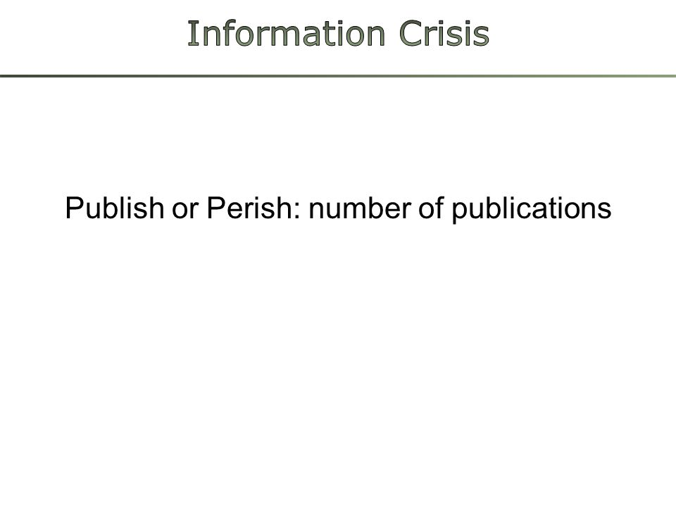 Publish or Perish: number of publications