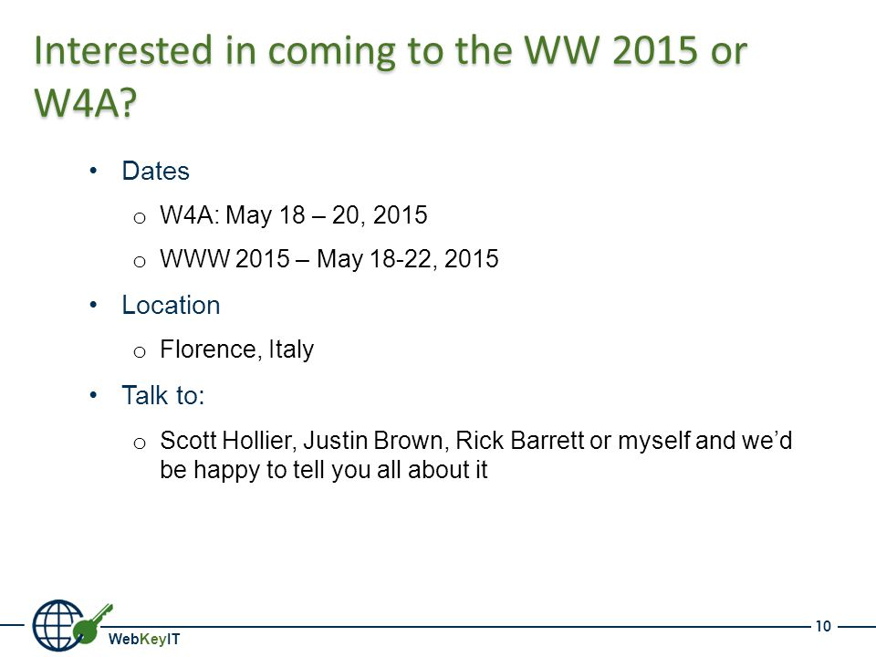 WebKeyIT Interested in coming to the WW 2015 or W4A.