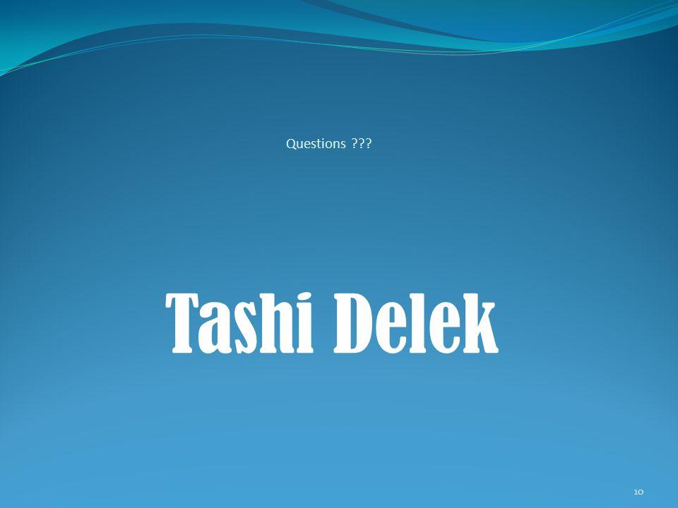 Questions 10 Tashi Delek