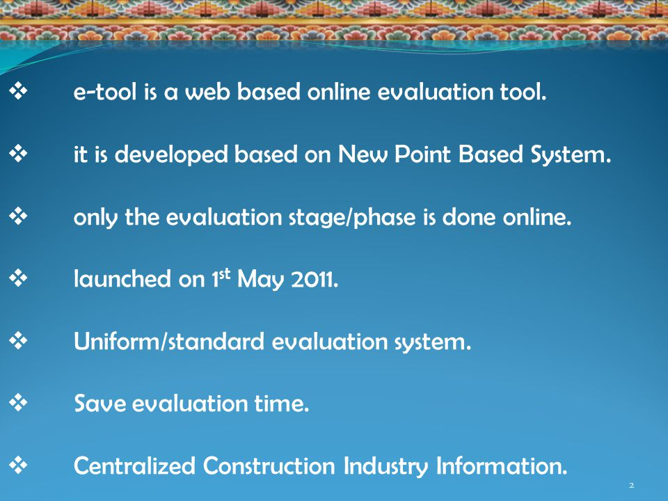 2  e-tool is a web based online evaluation tool.