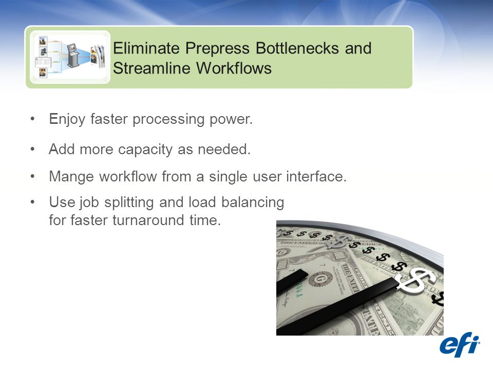 Enjoy faster processing power. Add more capacity as needed.