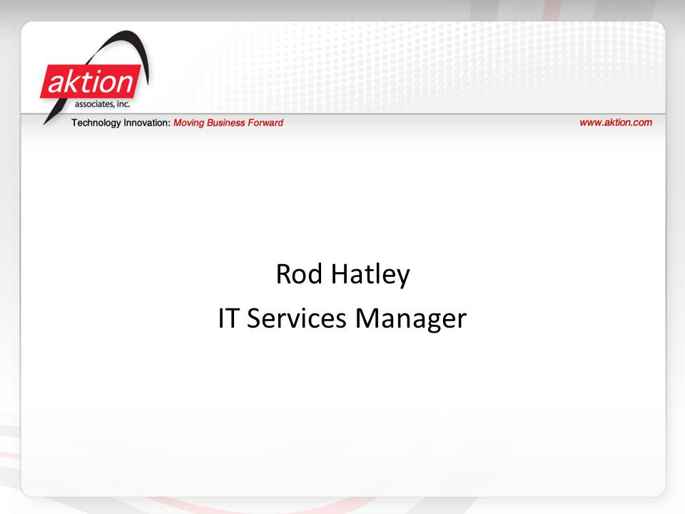 Rod Hatley IT Services Manager