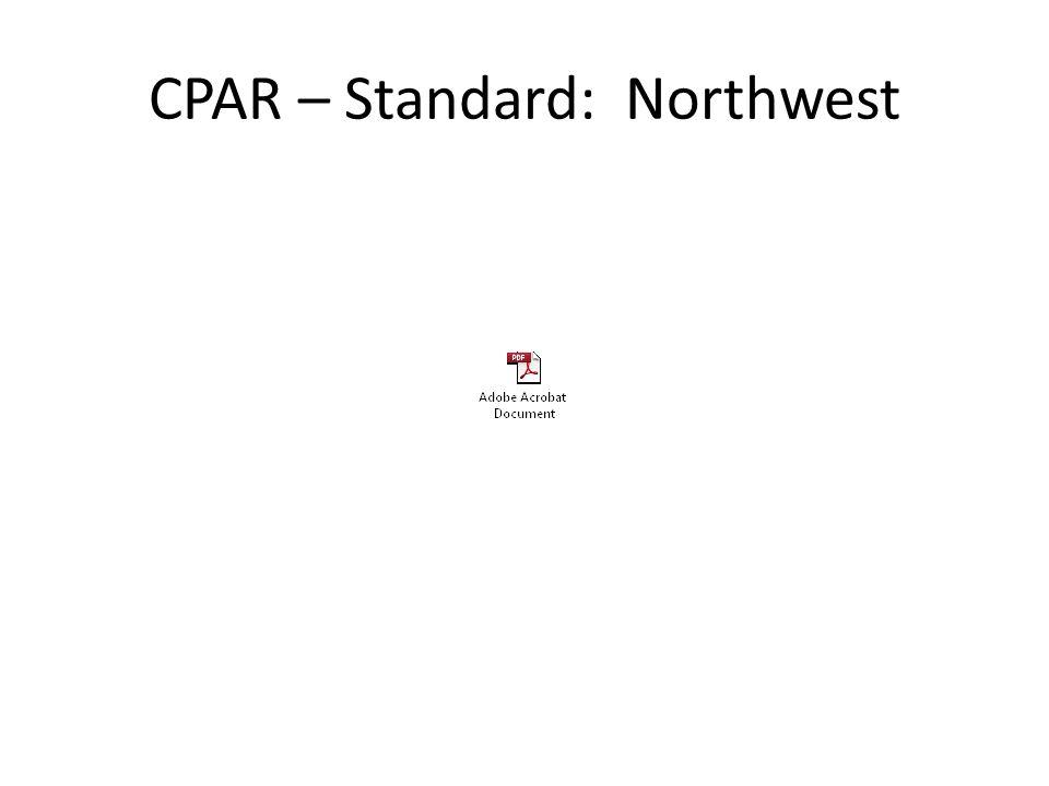 CPAR – Standard: Northwest