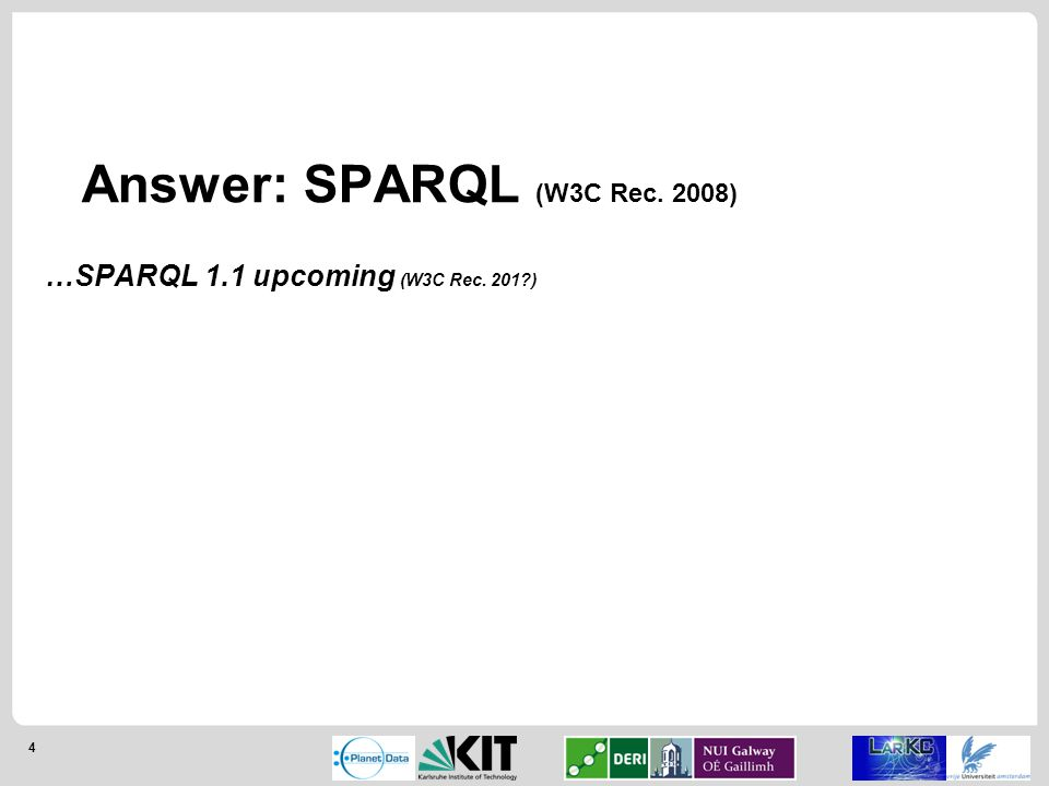 5 SPARQL Protocol and RDF Query Language (SPARQL) Introducing SPARQL Standardised query language (and supporting recommendations) for querying RDF ~SQL-like language …but only if you squint …and without the vendor-specific headaches