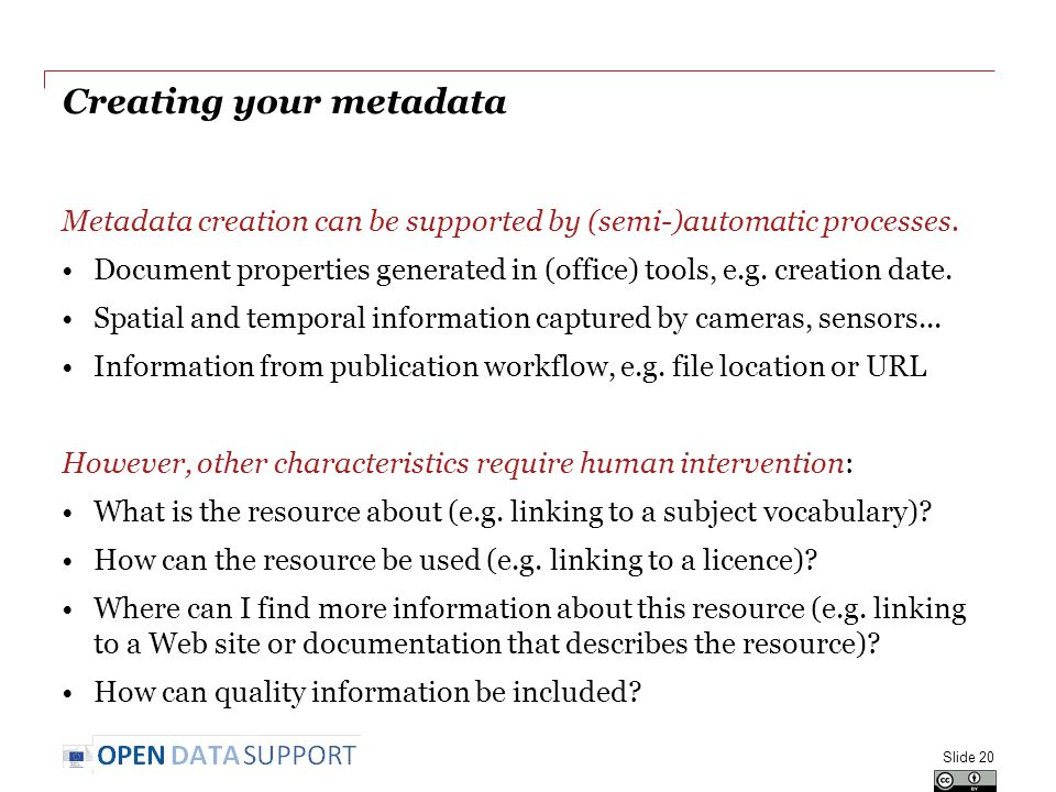 Creating your metadata Metadata creation can be supported by (semi-)automatic processes.