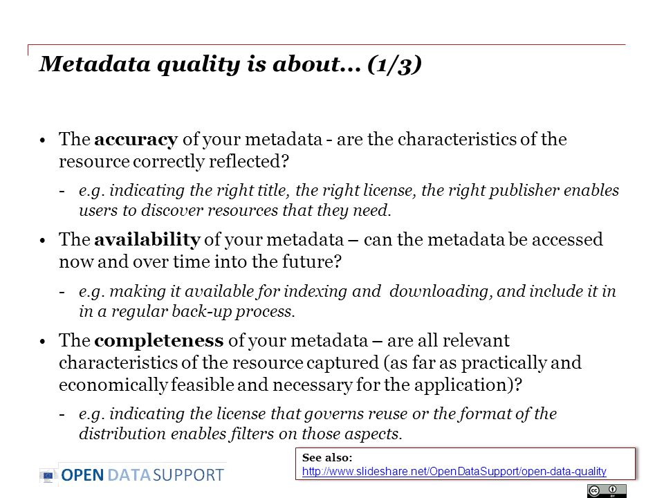 Metadata quality is about...