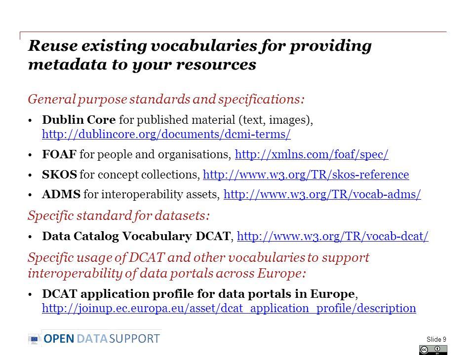 Exchanging metadata Mapping your metadata to a common metadata vocabulary and exchanging the metadata across platforms.