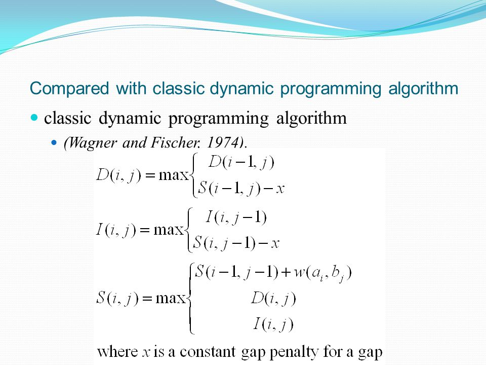 Compared with classic dynamic programming algorithm classic dynamic programming algorithm (Wagner and Fischer, 1974).