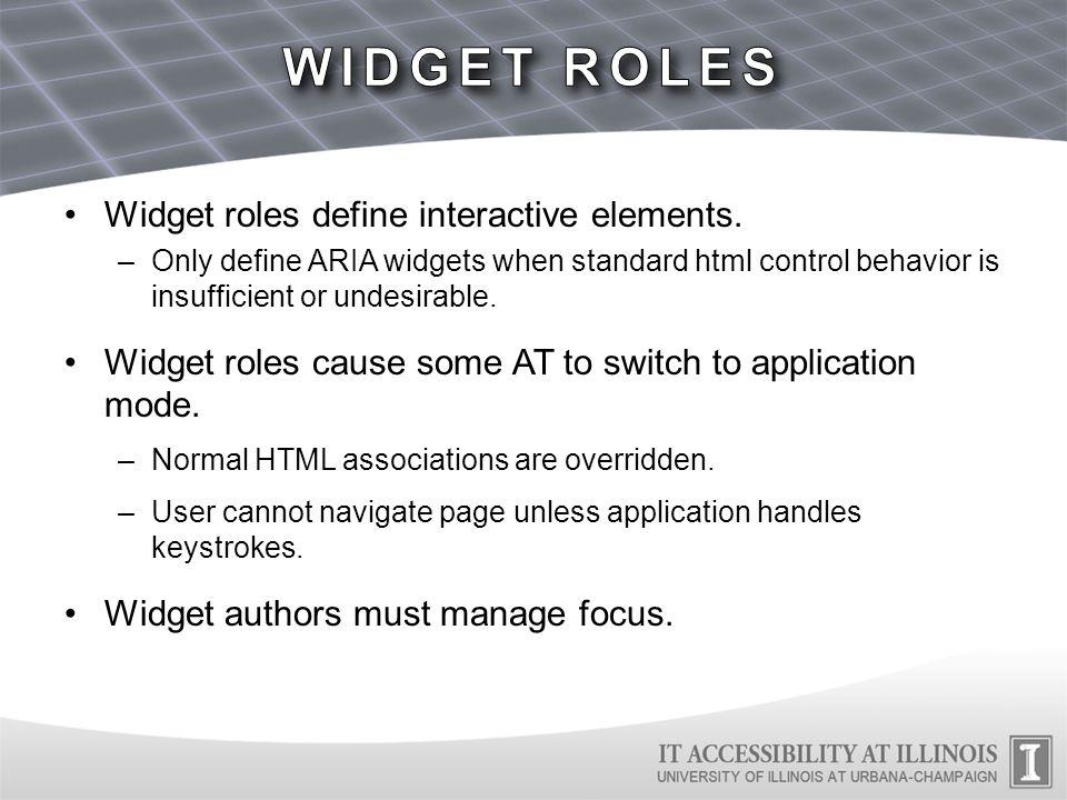 Widget roles define interactive elements.