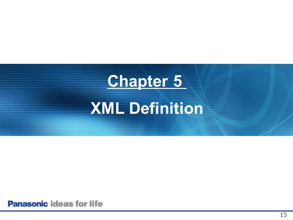 15 Chapter 5 XML Definition