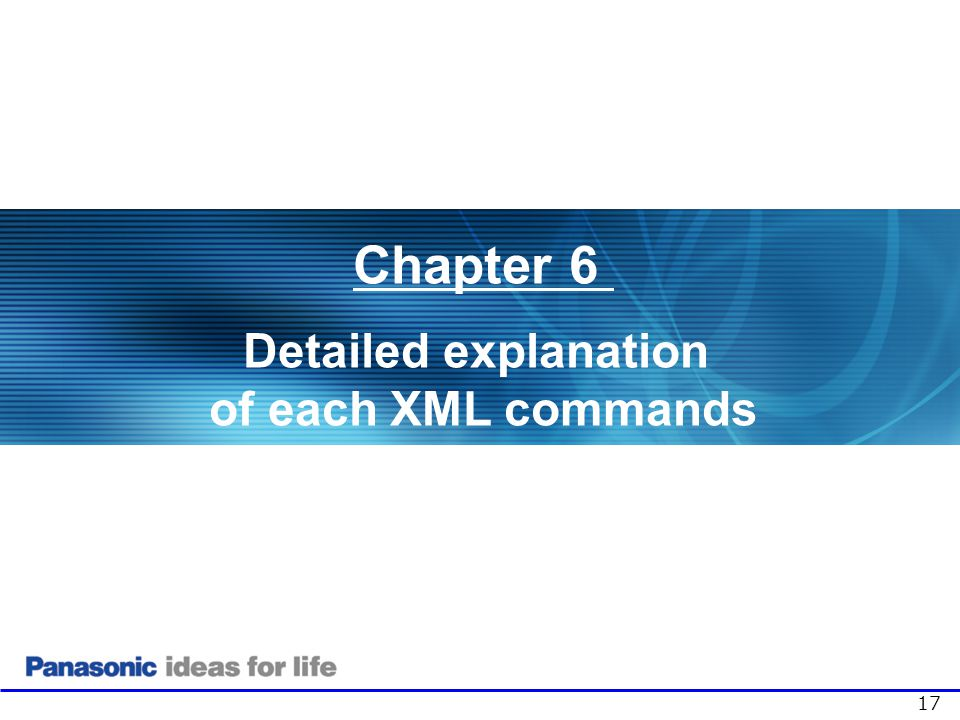 17 Chapter 6 Detailed explanation of each XML commands