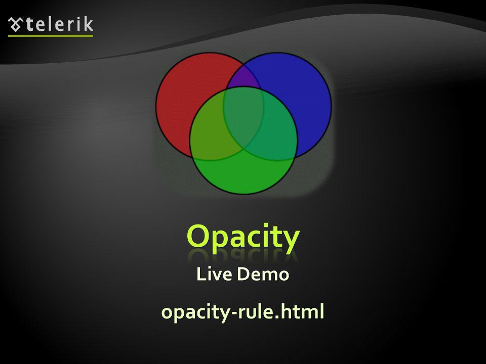 Live Demo opacity-rule.html