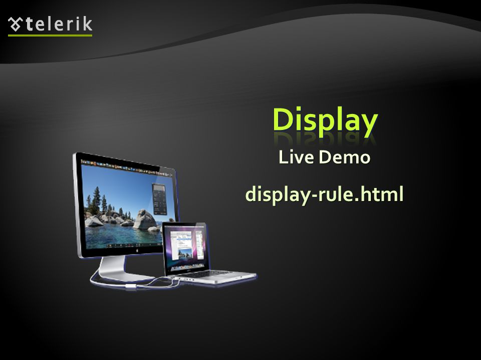 Live Demo display-rule.html