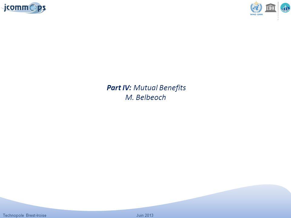 Technopole Brest-IroiseJuin 2013 Part IV: Mutual Benefits M. Belbeoch