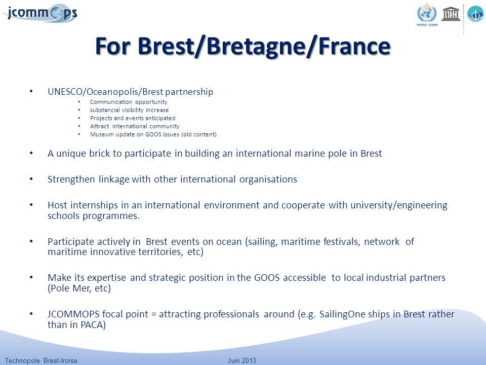 Technopole Brest-IroiseJuin 2013 For Brest/Bretagne/France UNESCO/Oceanopolis/Brest partnership Communication opportunity substancial visibility incre
