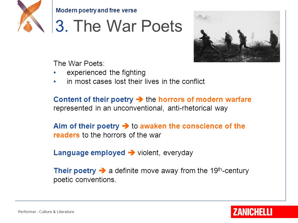 Jonathan Swift Performer - Culture & Literature 3. The War Poets The War Poets: experienced the fighting in most cases lost their lives in the conflic