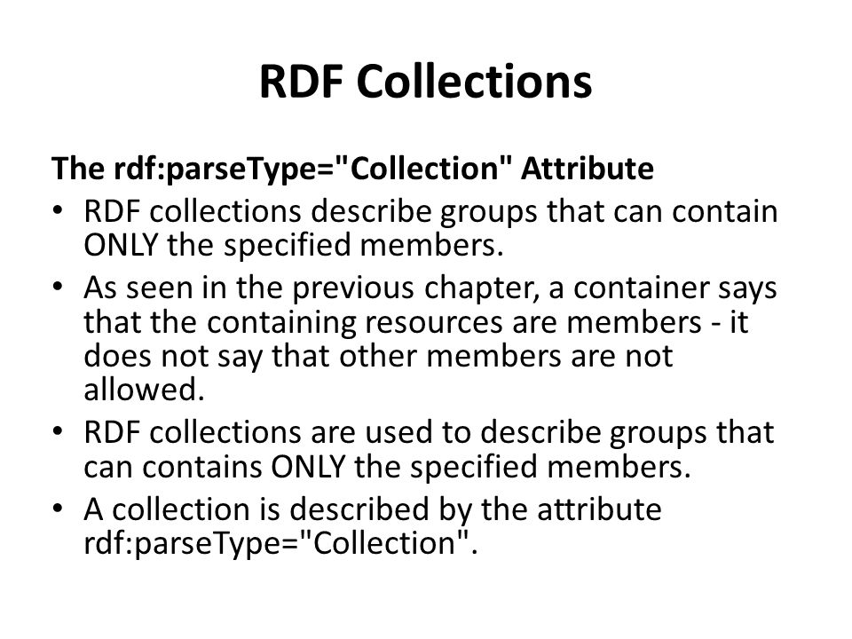 RDF Collections The rdf:parseType=