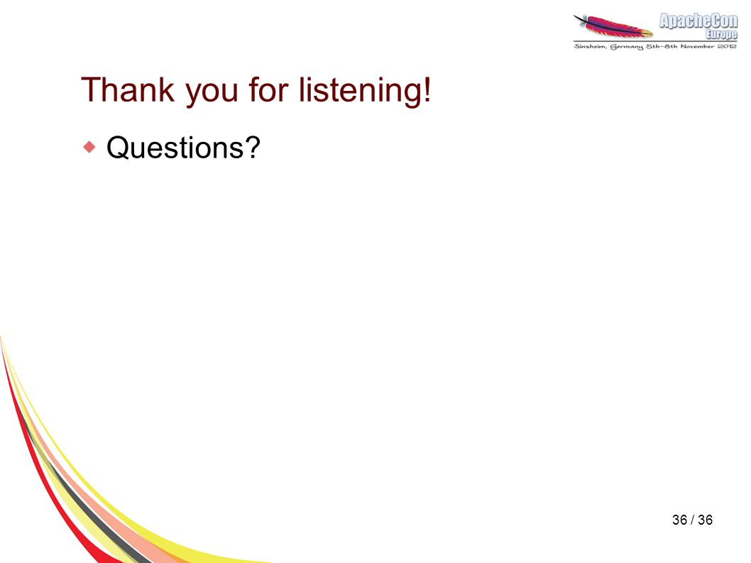 Thank you for listening!  Questions? 36 / 36
