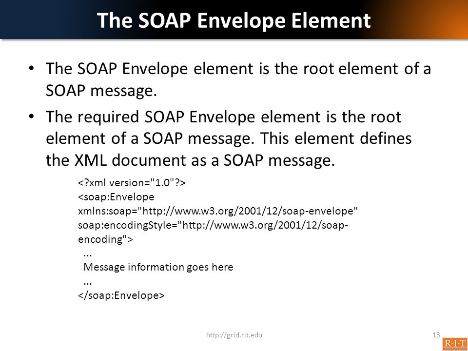 The SOAP Envelope Element The SOAP Envelope element is the root element of a SOAP message.