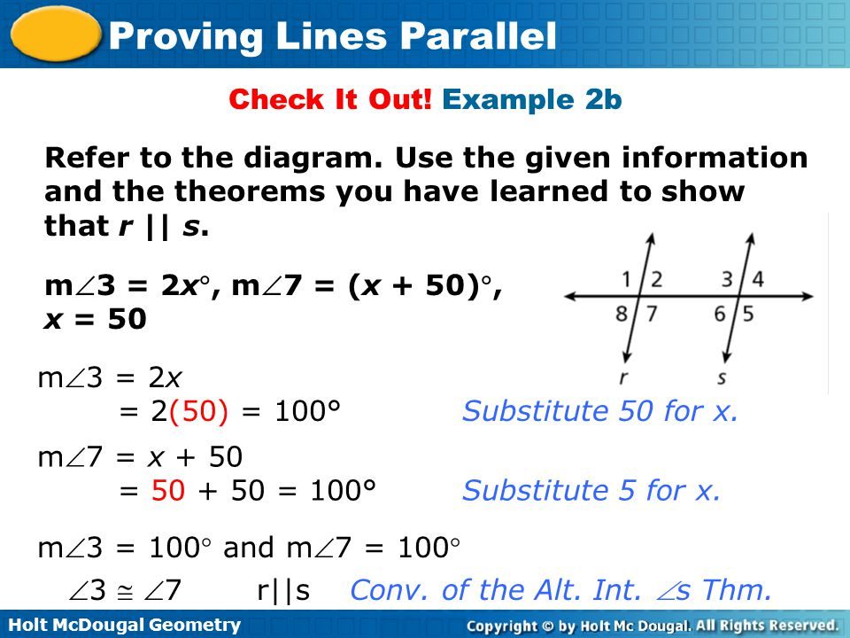 Holt McDougal Geometry Proving Lines Parallel Check It Out! Example 2b Refer to the diagram. Use the given information and the theorems you have learn