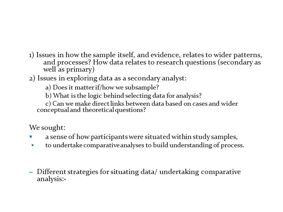 Overview of Timescapes and debates in QSA QSA strategies in practice: Understanding project data sets as a secondary analyst 1.