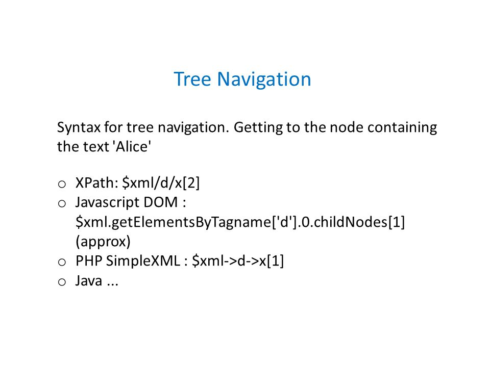 Syntax for tree navigation.