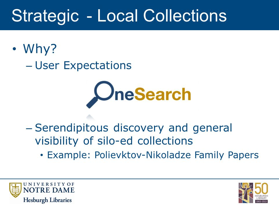 Strategic- Local Collections Why.
