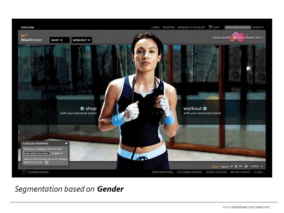www.slideshare.com/natriumz Segmentation based on Gender