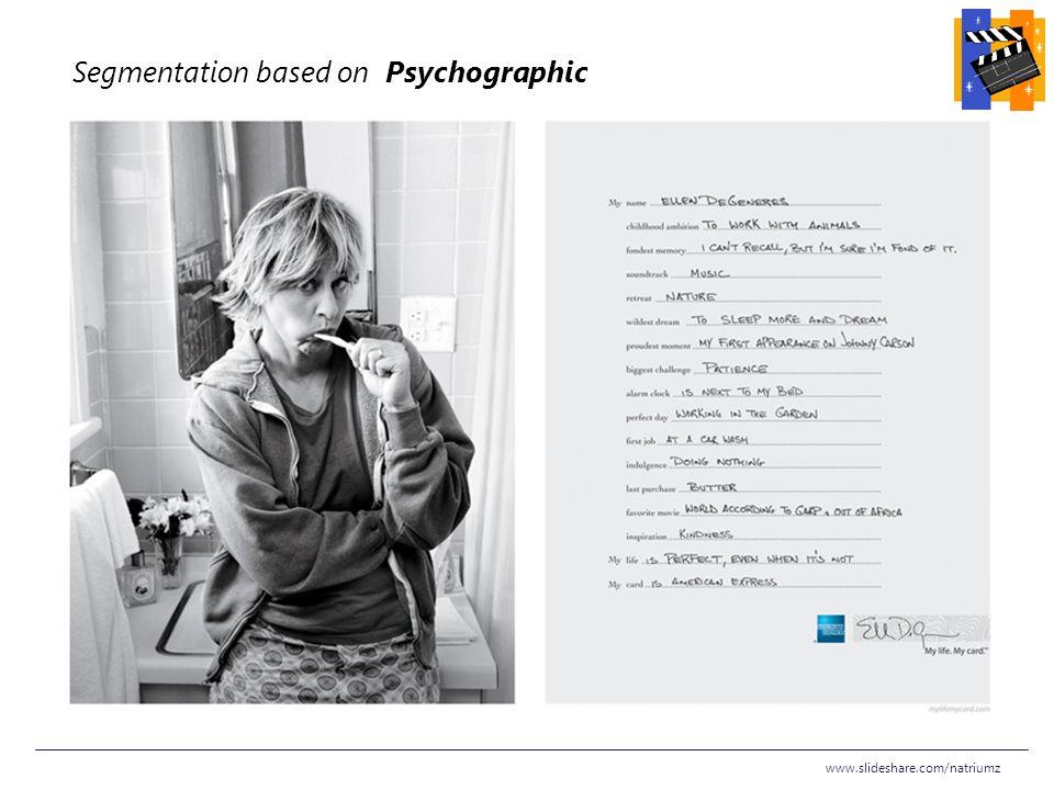www.slideshare.com/natriumz Segmentation based on Psychographic