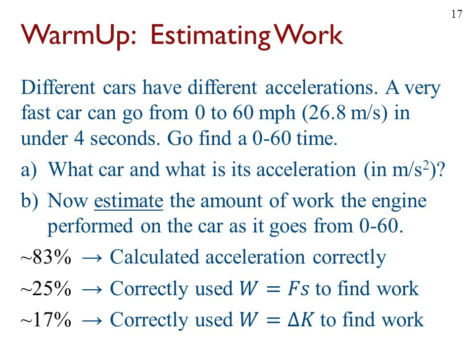 WarmUp: Estimating Work 17