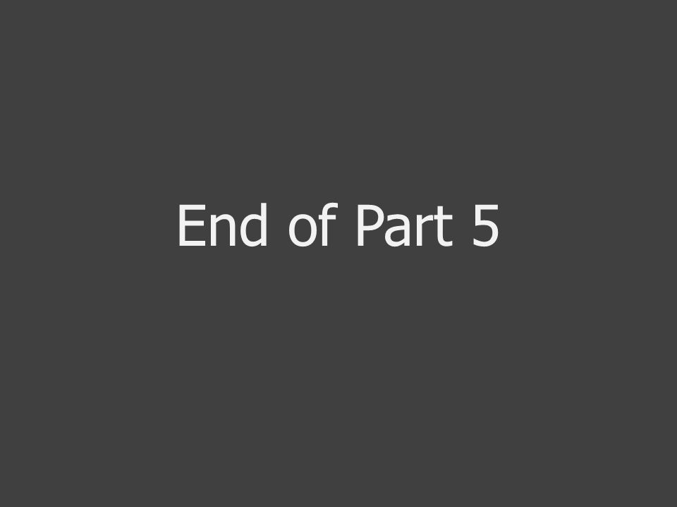 End of Part 5