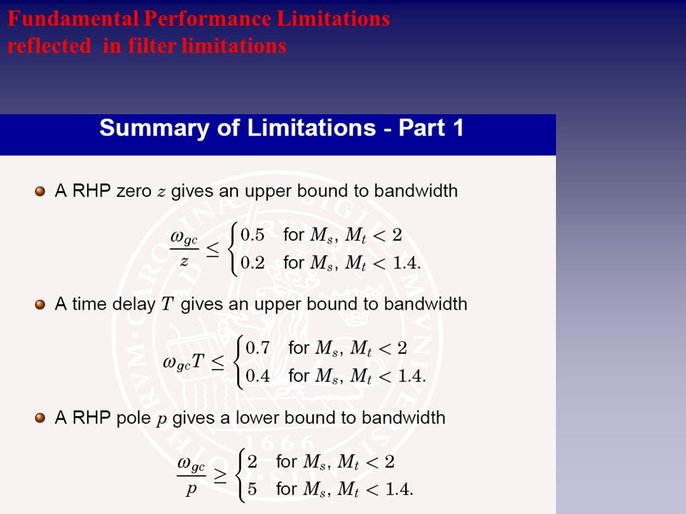 Fundamental Performance Limitations reflected in filter limitations